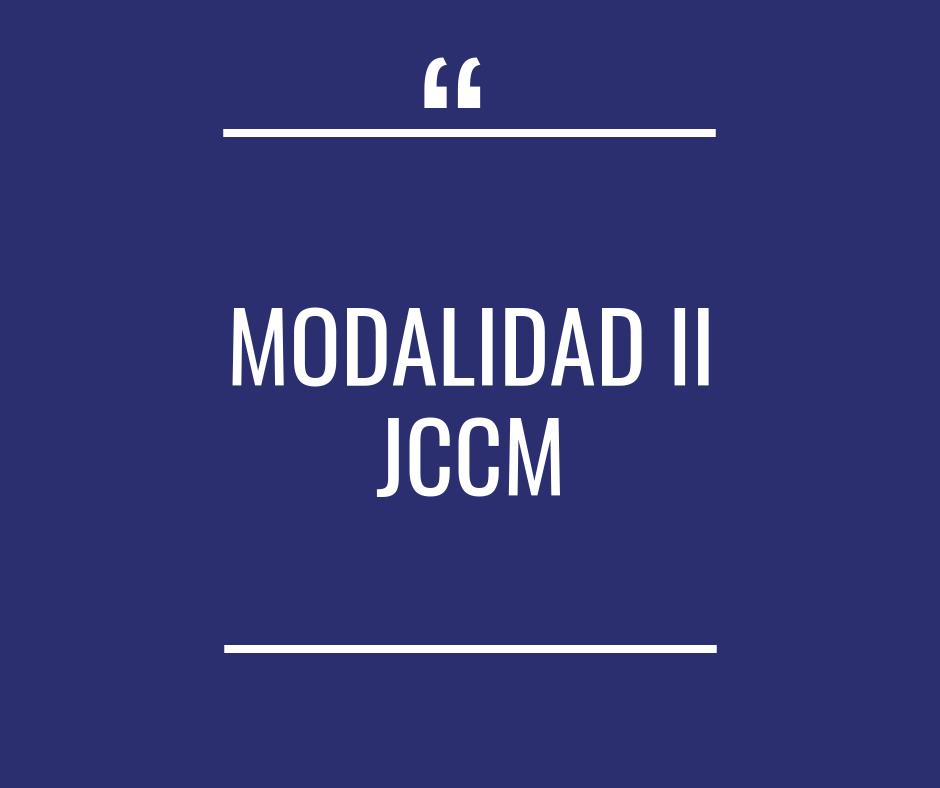 Modalidad II JCCM - Próximamente