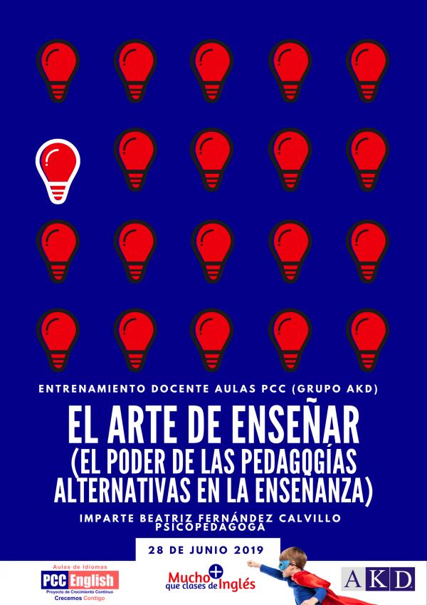 EL ARTE DE ENSEÑAR (EL PODER DE LAS PEDAGOGIAS ALTERNATIVAS