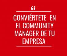 Conviértete en el Community Manager de tu empresa - Activo