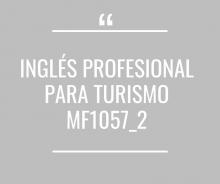 Inglés profesional para Turismo MF1057_2 - Cerrado