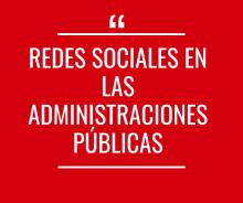 Redes Sociales en Administraciones Públicas - Activo