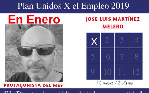 Protagonista enero: Jose Luis Martínez Melero
