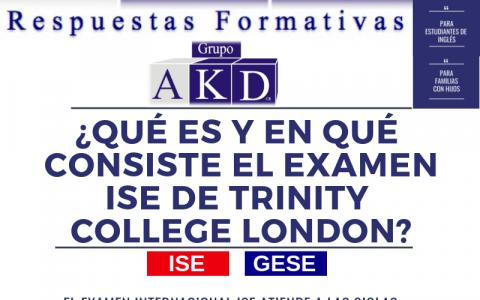 ¿Qué es el examen ISE de Trinity College London?